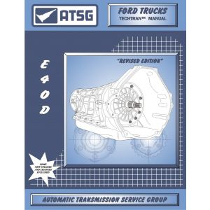 36400E - ATSG Ford E4OD E40D Transmission Rebuild Instruction Service Tech Manual