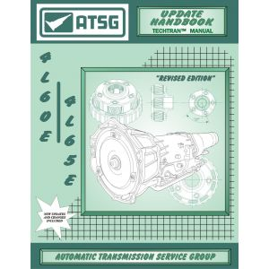 74400EA - ATSG Chevy 4L60E 4L65E Update Transmission Rebuild Instruction Tech Manual