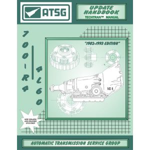 74400H -ATSG Chevy GM TH700R-4 700R4 Update Transmission Rebuild Instruction Tech Manual