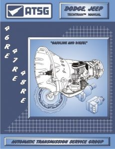 22400E - ATSG Dodge Jeep 46RE 47RE 48RE A518 Transmission Rebuild Instruction Tech Manual