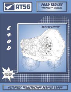 36400E - ATSG Ford E4OD E40D Transmission Rebuild Instruction Service Tech Manual